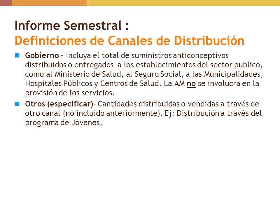 Informe Semestral : Definiciones de Canales de Distribución