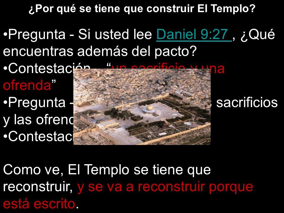 ¿Por qué se tiene que construir El Templo