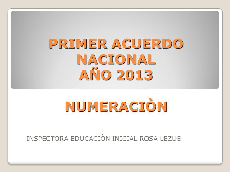 PRIMER ACUERDO NACIONAL AÑO 2013 NUMERACIÒN