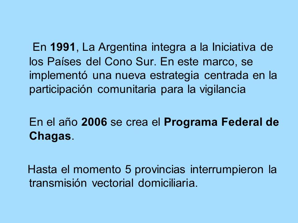 En el año 2006 se crea el Programa Federal de Chagas.