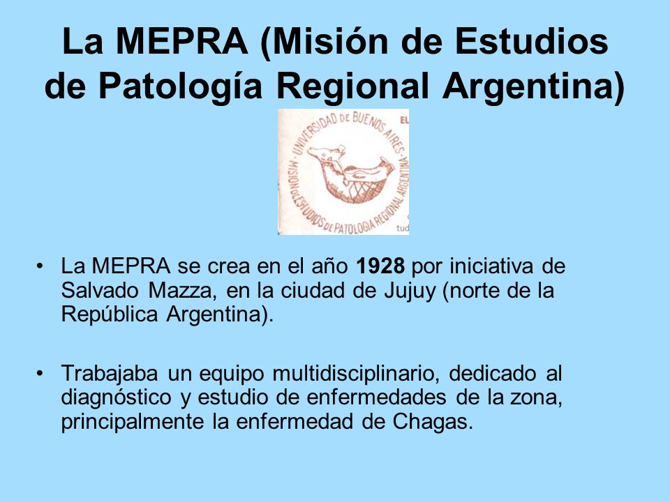 La MEPRA (Misión de Estudios de Patología Regional Argentina)