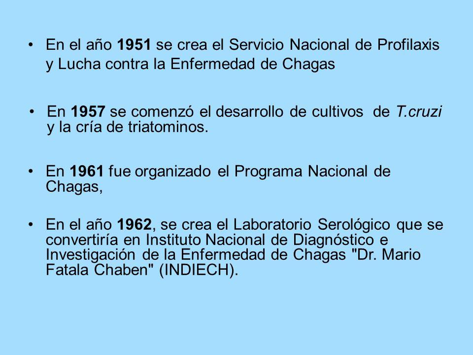 En el año 1951 se crea el Servicio Nacional de Profilaxis y Lucha contra la Enfermedad de Chagas