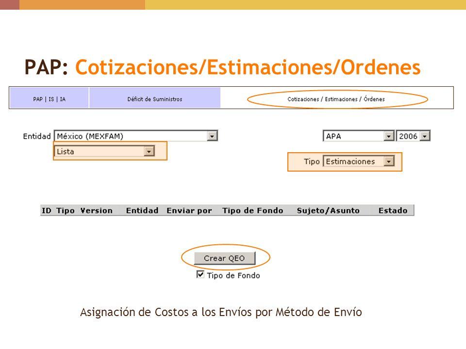 PAP: Cotizaciones/Estimaciones/Ordenes