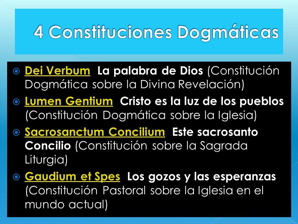 4 Constituciones Dogmáticas