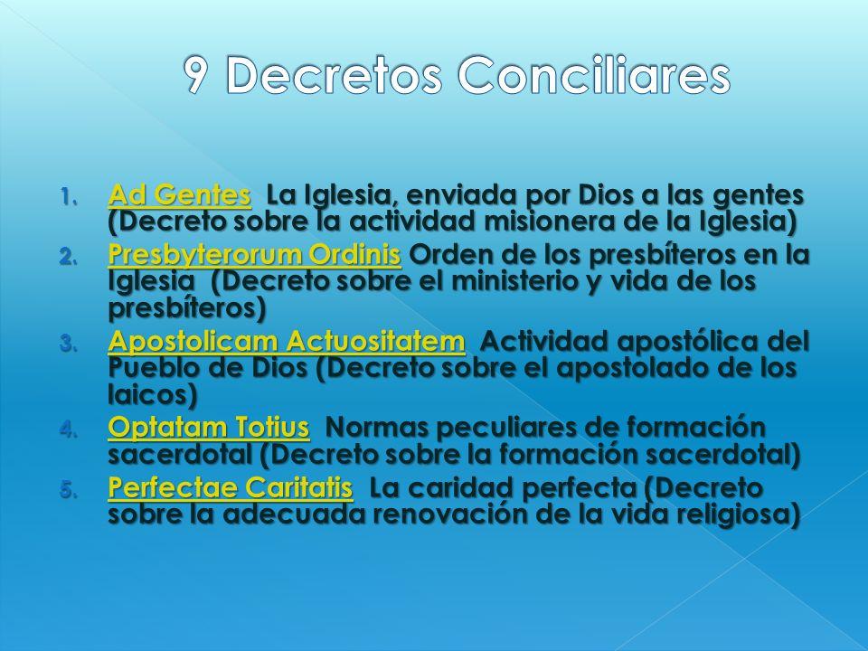 9 Decretos Conciliares Ad Gentes La Iglesia, enviada por Dios a las gentes (Decreto sobre la actividad misionera de la Iglesia)