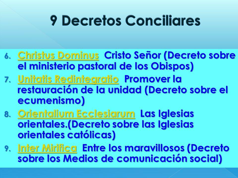 9 Decretos Conciliares Christus Dominus Cristo Señor (Decreto sobre el ministerio pastoral de los Obispos)