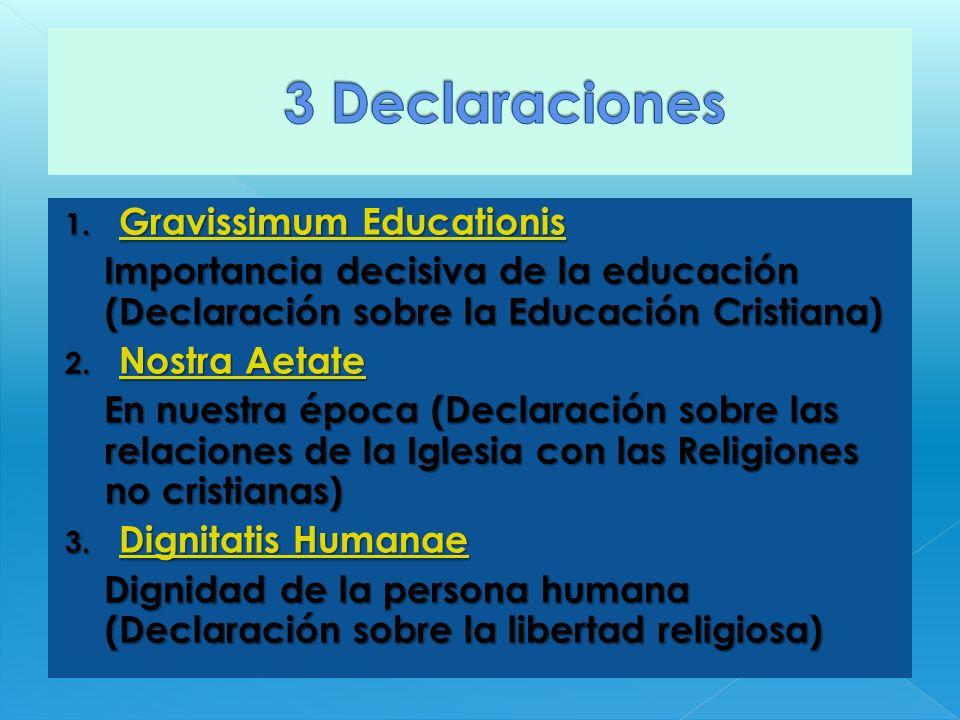 3 Declaraciones Gravissimum Educationis