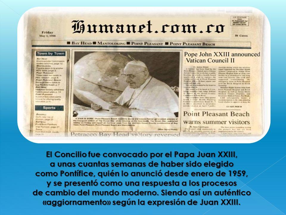 El Concilio fue convocado por el Papa Juan XXIII, a unas cuantas semanas de haber sido elegido como Pontífice, quién lo anunció desde enero de 1959, y se presentó como una respuesta a los procesos de cambio del mundo moderno.
