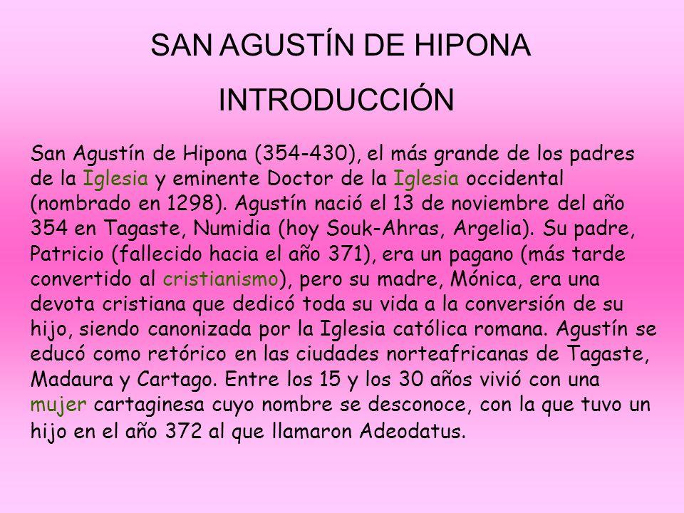 SAN AGUSTÍN DE HIPONA INTRODUCCIÓN