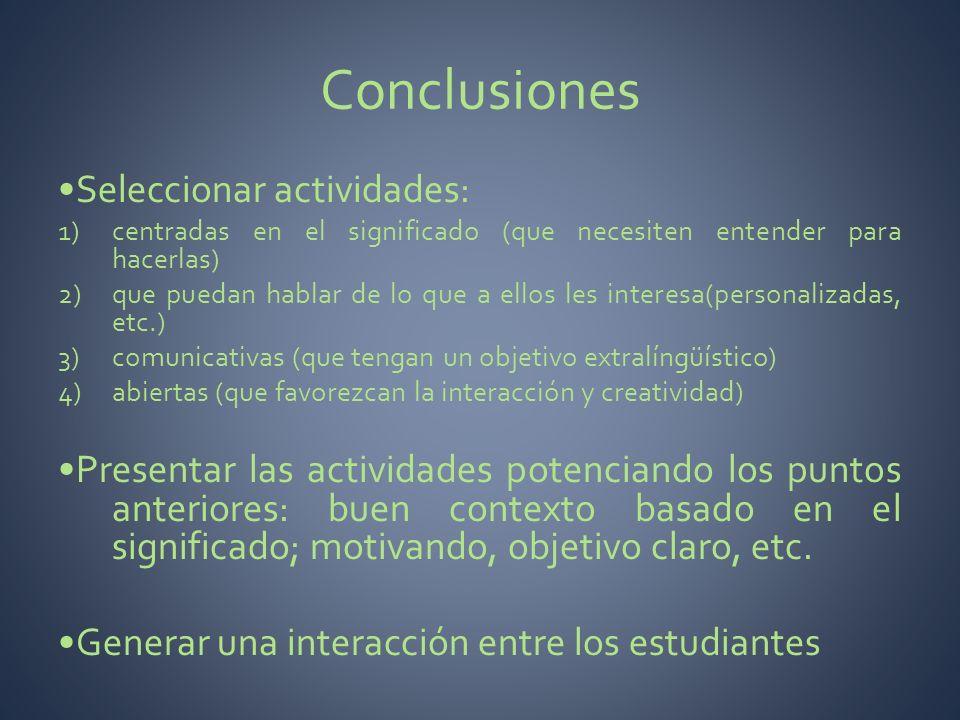 Conclusiones •Seleccionar actividades: