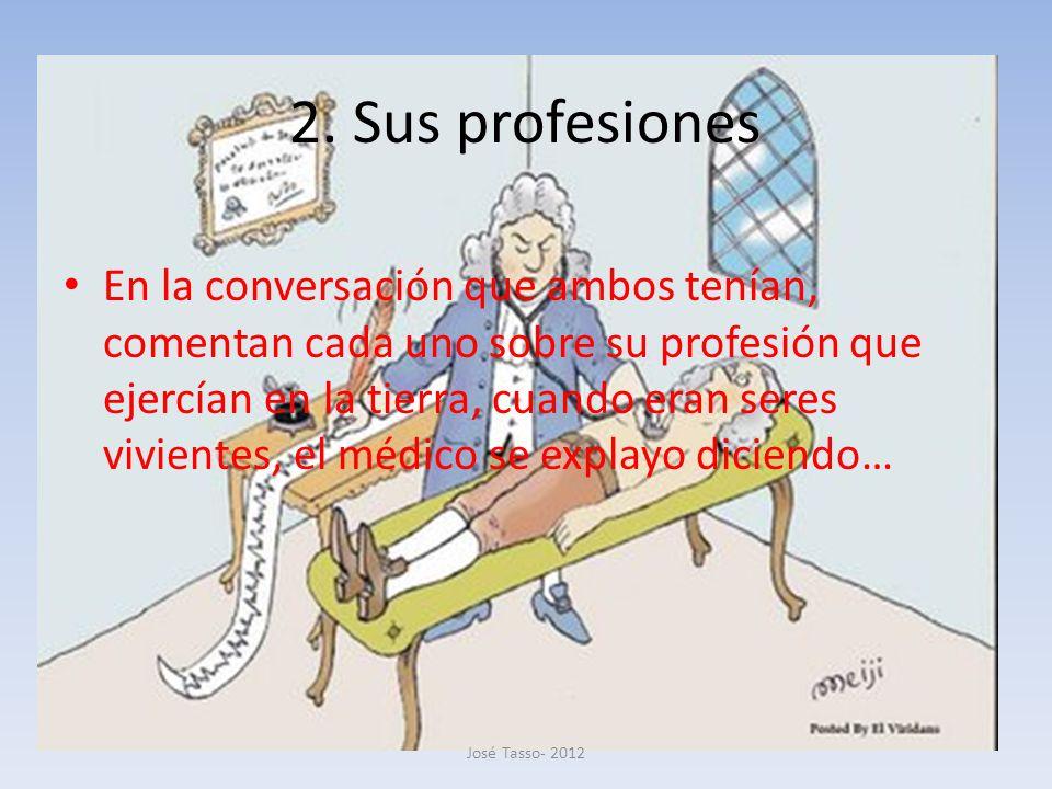 2. Sus profesiones