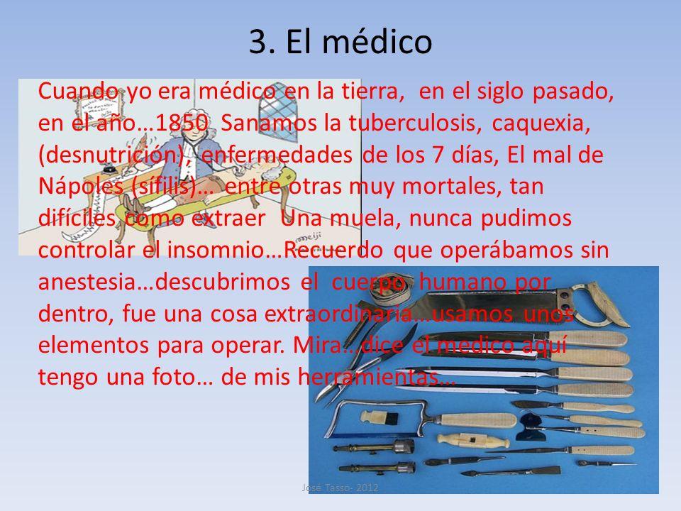 3. El médico