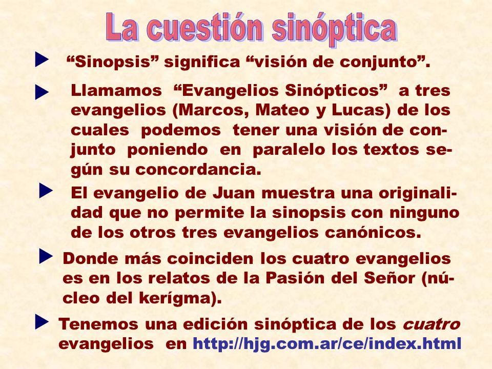 La cuestión sinóptica     