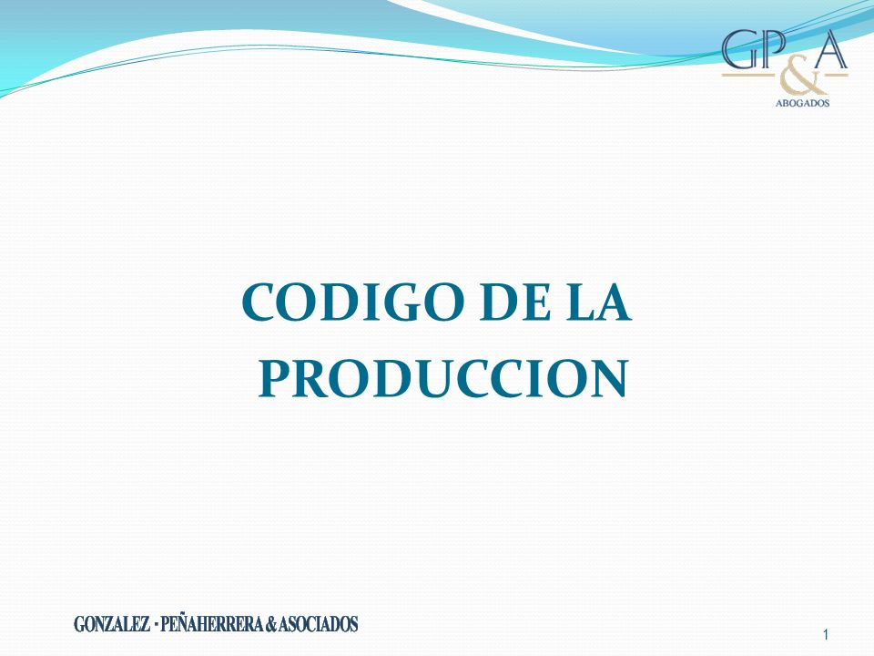 CODIGO DE LA PRODUCCION