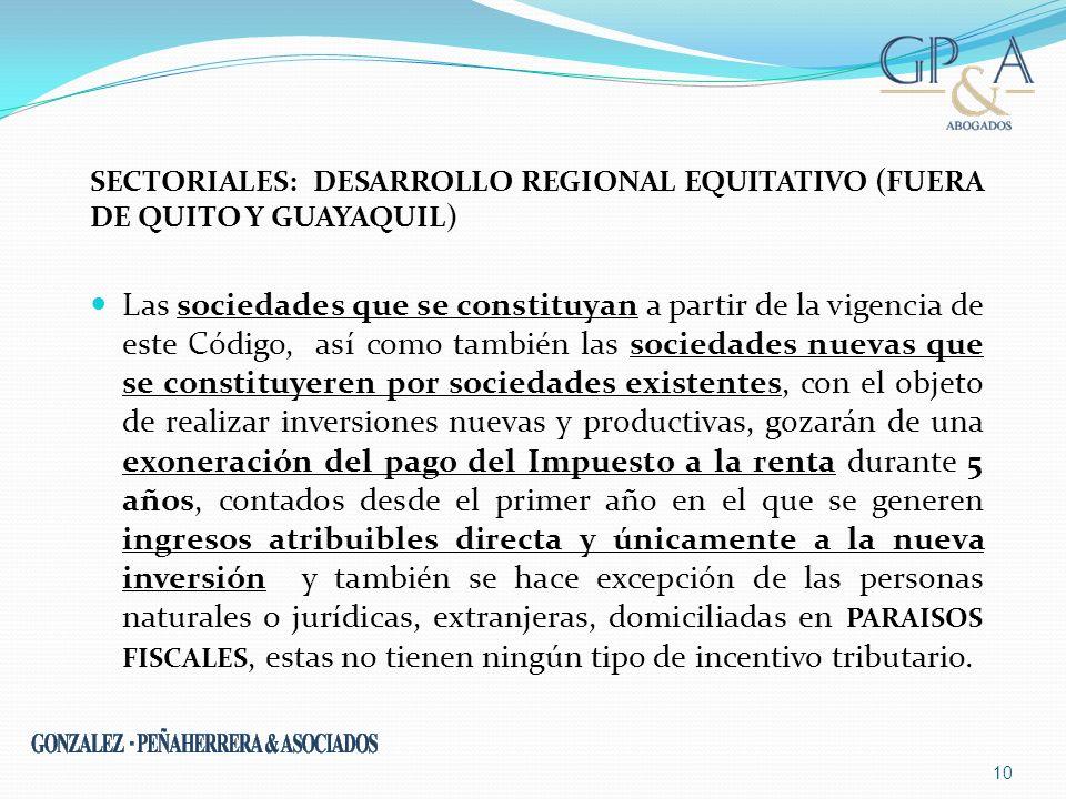 SECTORIALES: Desarrollo Regional Equitativo (FUERA DE QUITO Y GUAYAQUIL)
