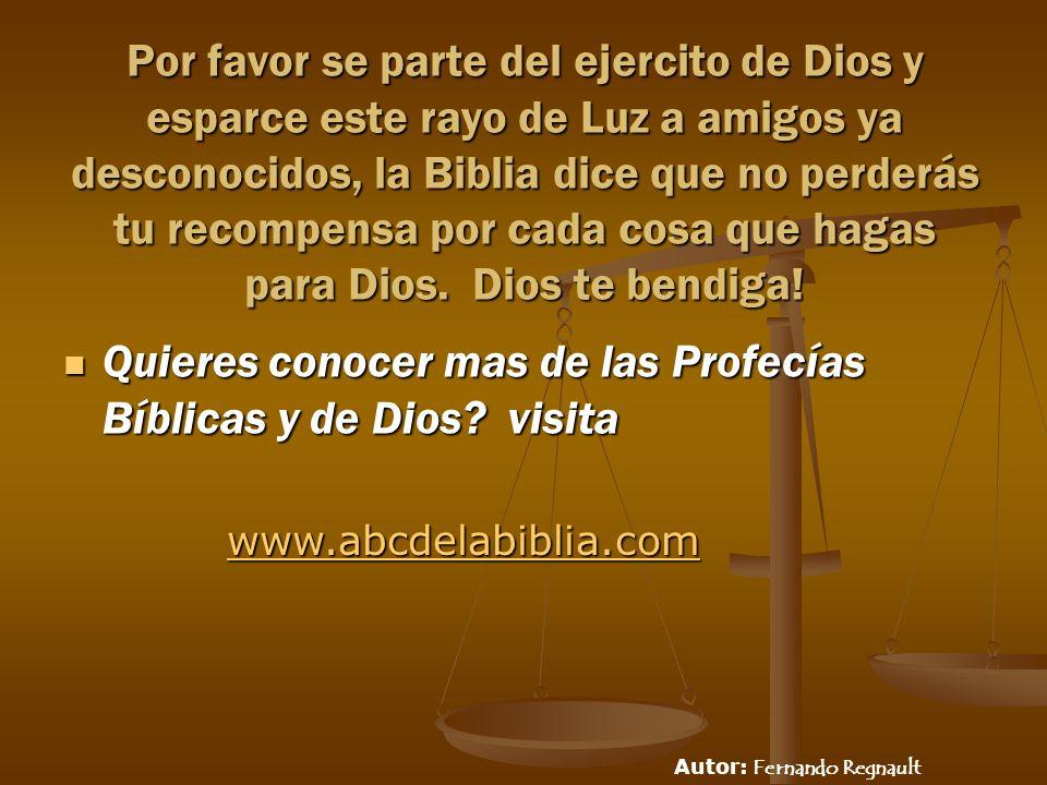 Quieres conocer mas de las Profecías Bíblicas y de Dios visita