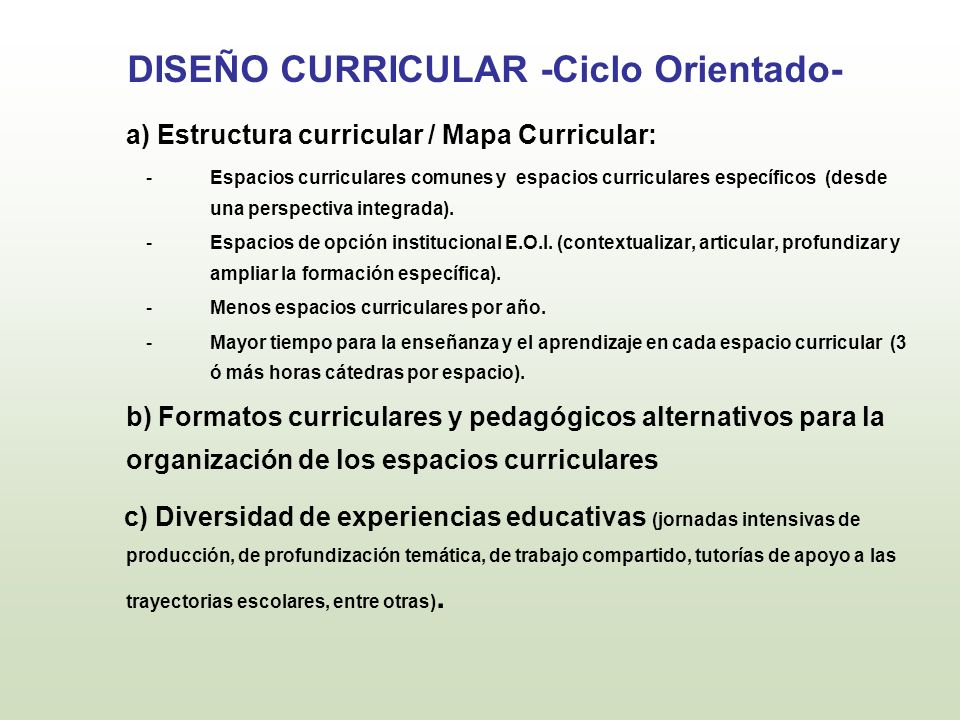 DISEÑO CURRICULAR -Ciclo Orientado-