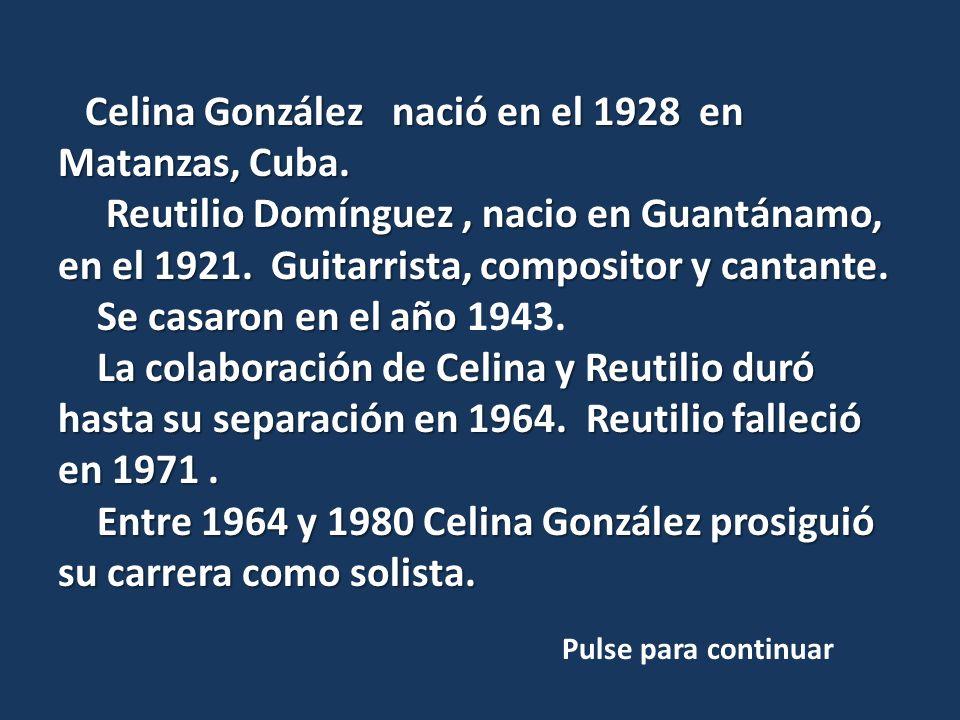 Entre 1964 y 1980 Celina González prosiguió su carrera como solista.