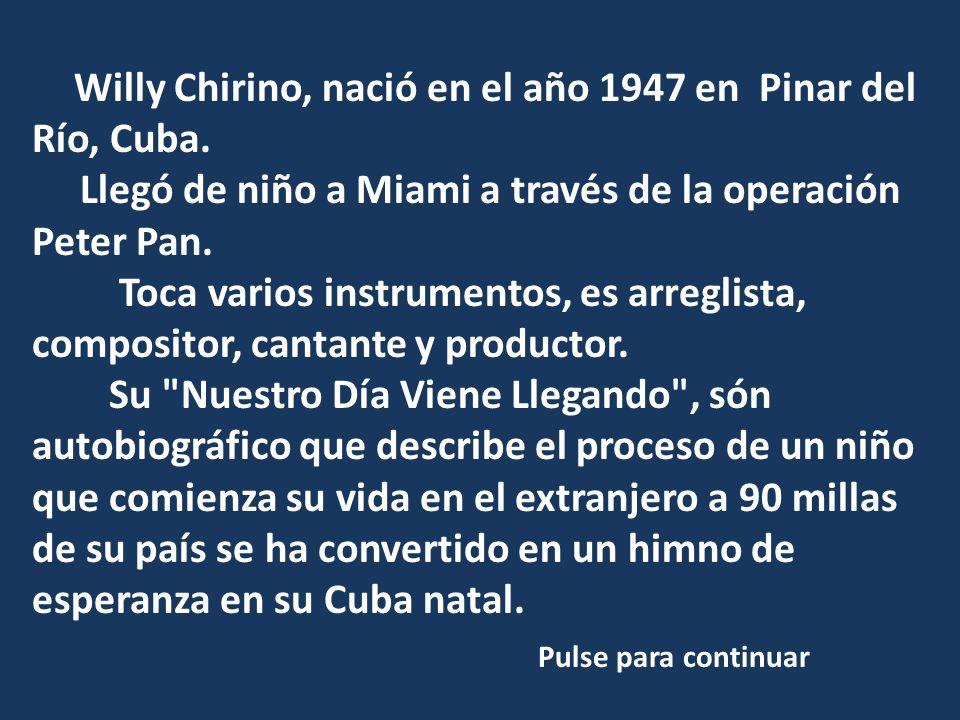 Llegó de niño a Miami a través de la operación Peter Pan.