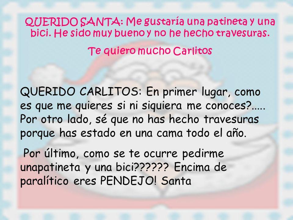Te quiero mucho Carlitos