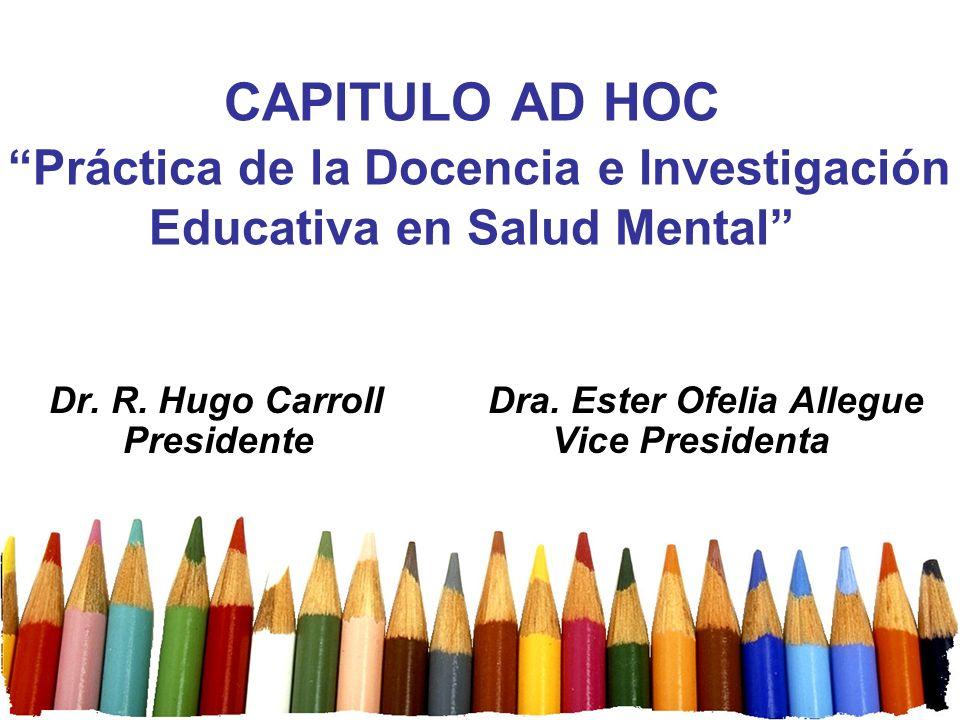 CAPITULO AD HOC Práctica de la Docencia e Investigación Educativa en Salud Mental