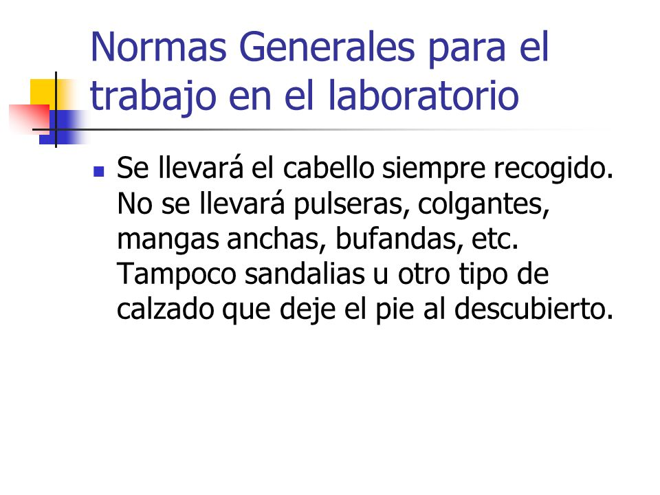 Normas Generales para el trabajo en el laboratorio