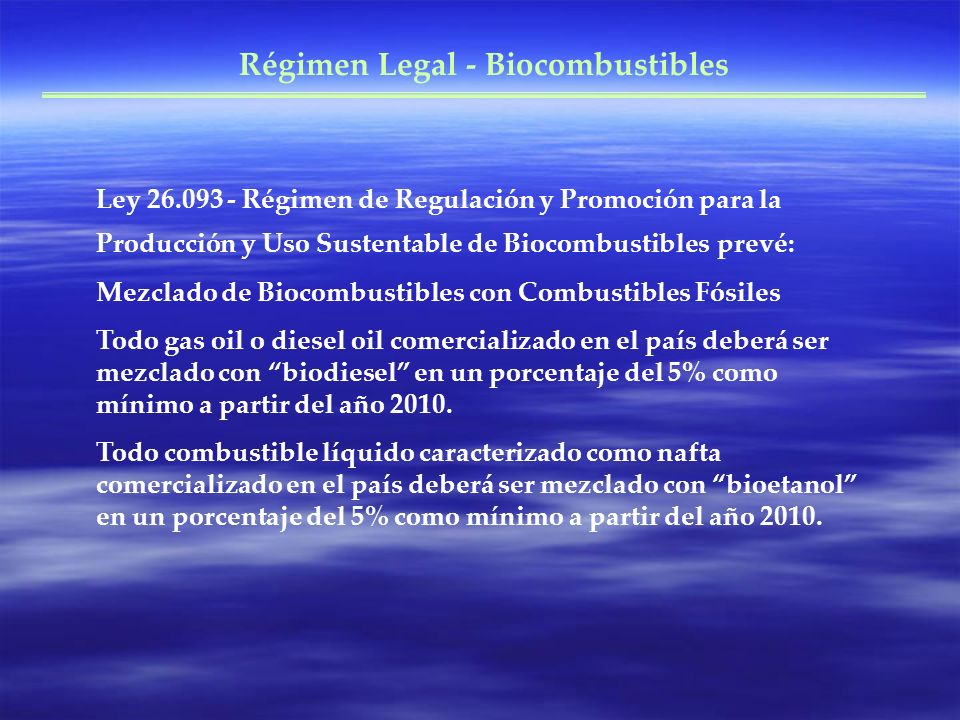 Régimen Legal - Biocombustibles