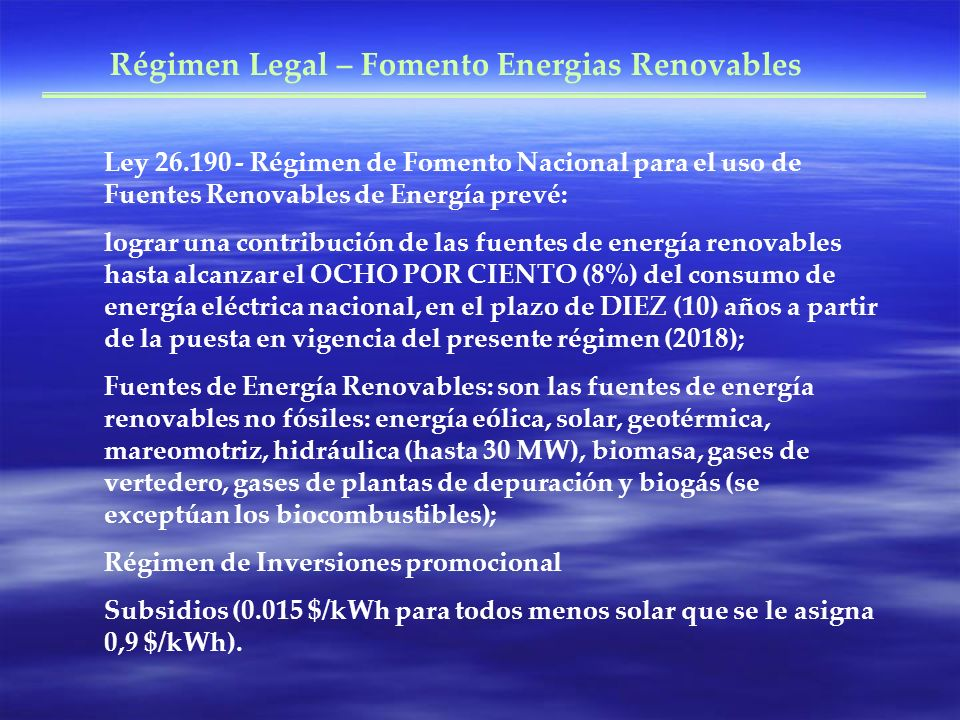 Régimen Legal – Fomento Energias Renovables