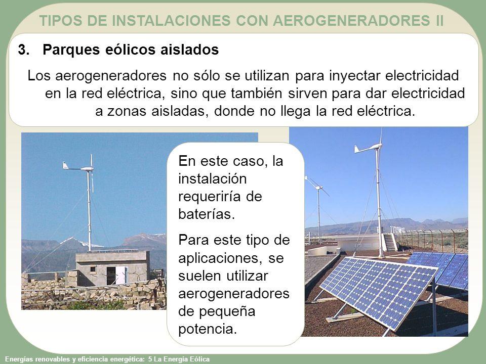 TIPOS DE INSTALACIONES CON AEROGENERADORES II