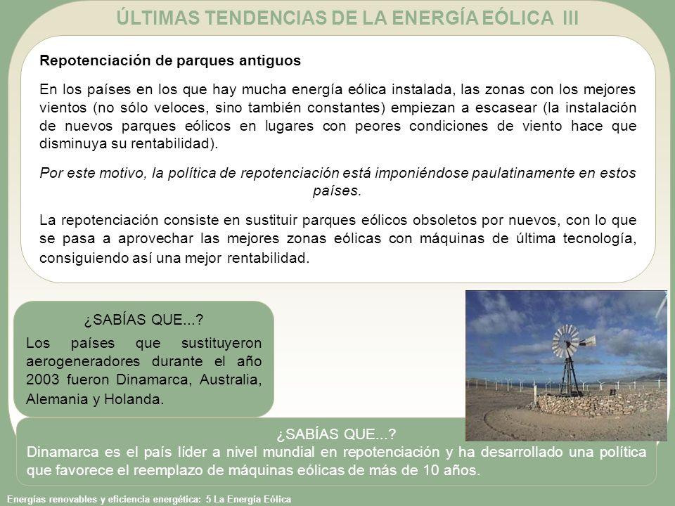 ÚLTIMAS TENDENCIAS DE LA ENERGÍA EÓLICA III