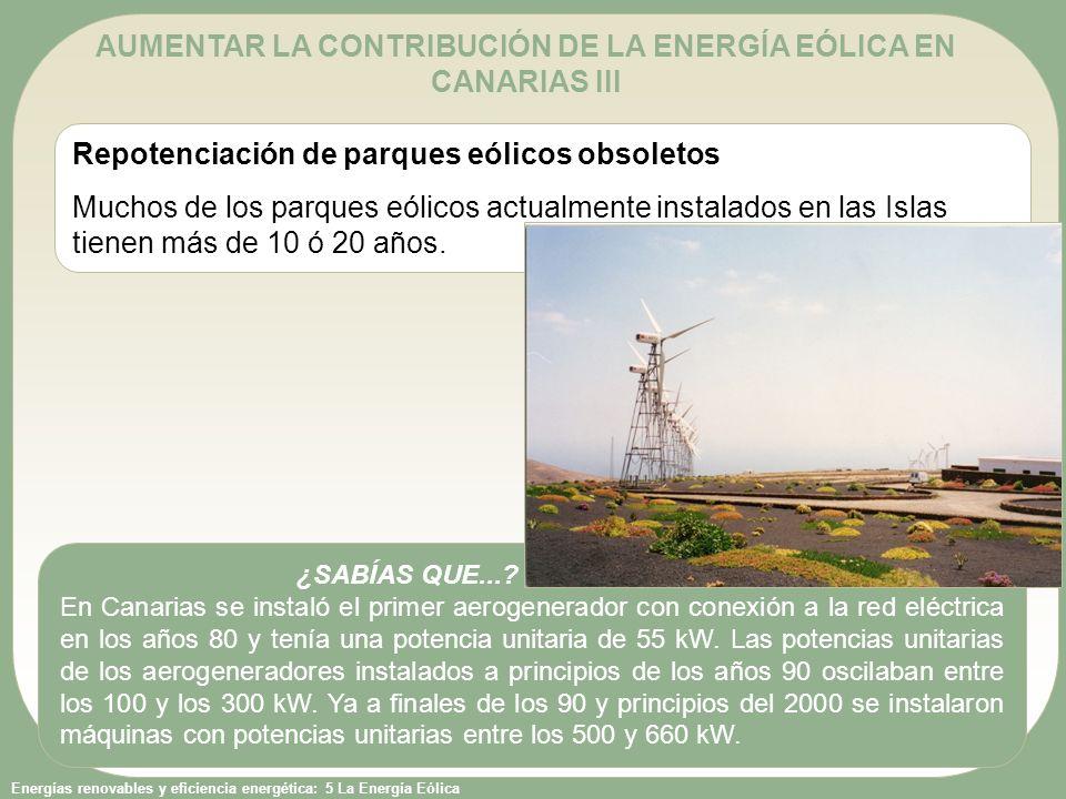 AUMENTAR LA CONTRIBUCIÓN DE LA ENERGÍA EÓLICA EN CANARIAS III