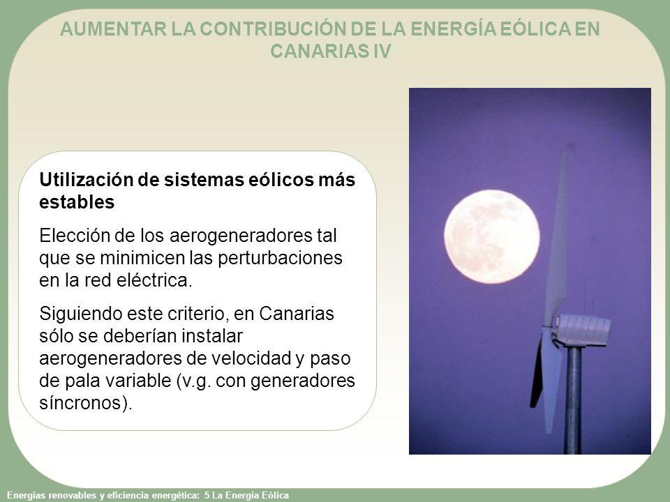 AUMENTAR LA CONTRIBUCIÓN DE LA ENERGÍA EÓLICA EN CANARIAS IV