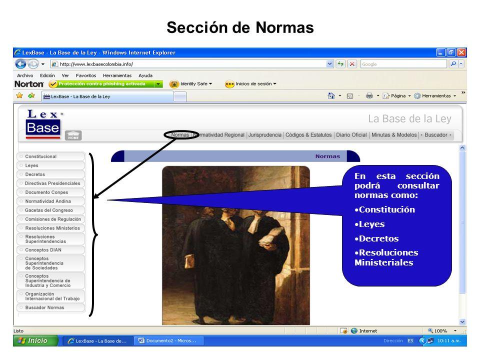 Sección de Normas En esta sección podrá consultar normas como: