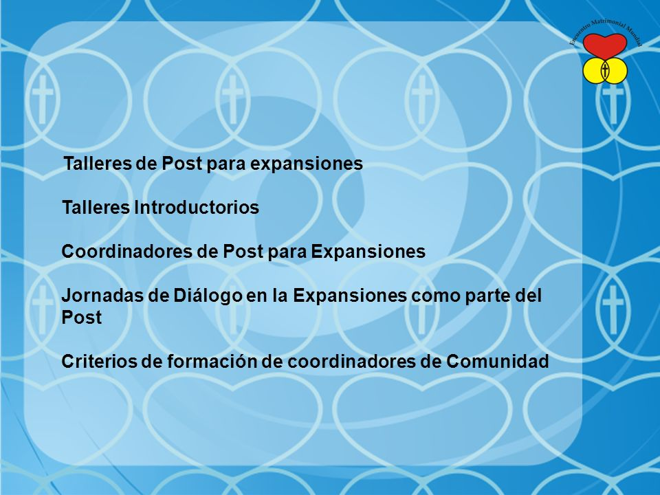 Talleres Introductorios Coordinadores de Post para Expansiones