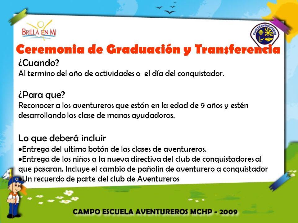 Ceremonia de Graduación y Transferencia