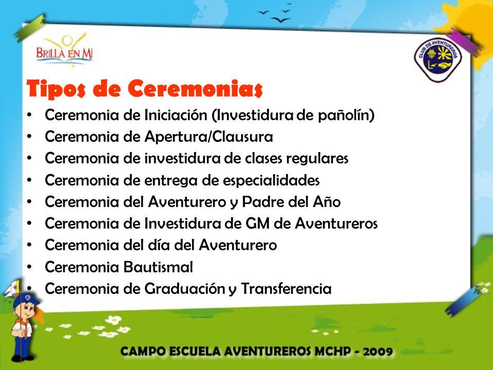 Tipos de Ceremonias Ceremonia de Iniciación (Investidura de pañolín)