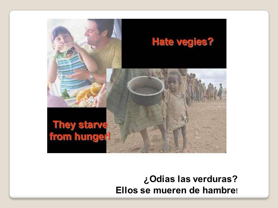 ¿Odias las verduras Ellos se mueren de hambre!