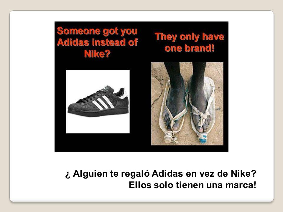¿ Alguien te regaló Adidas en vez de Nike