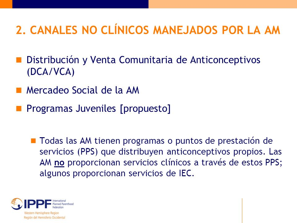 2. CANALES NO CLÍNICOS MANEJADOS POR LA AM