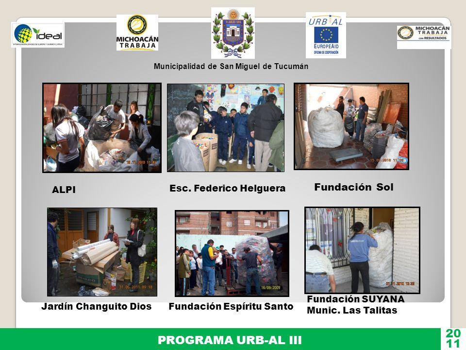 Esc. Federico Helguera 20 PROGRAMA URB-AL III 11 Fundación Sol ALPI