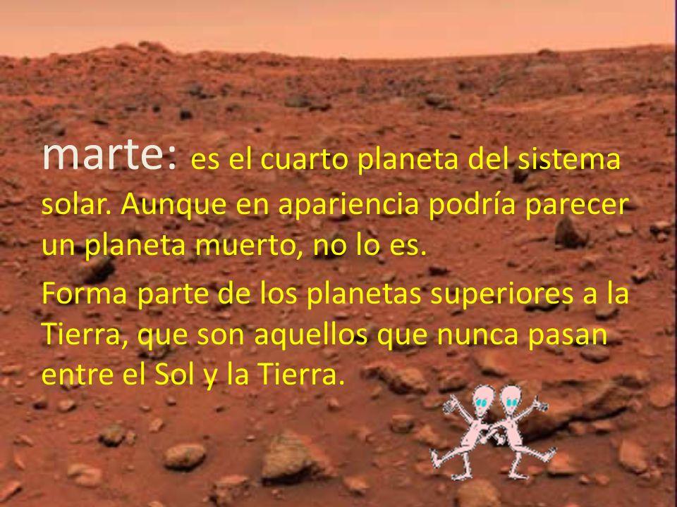 marte: es el cuarto planeta del sistema solar
