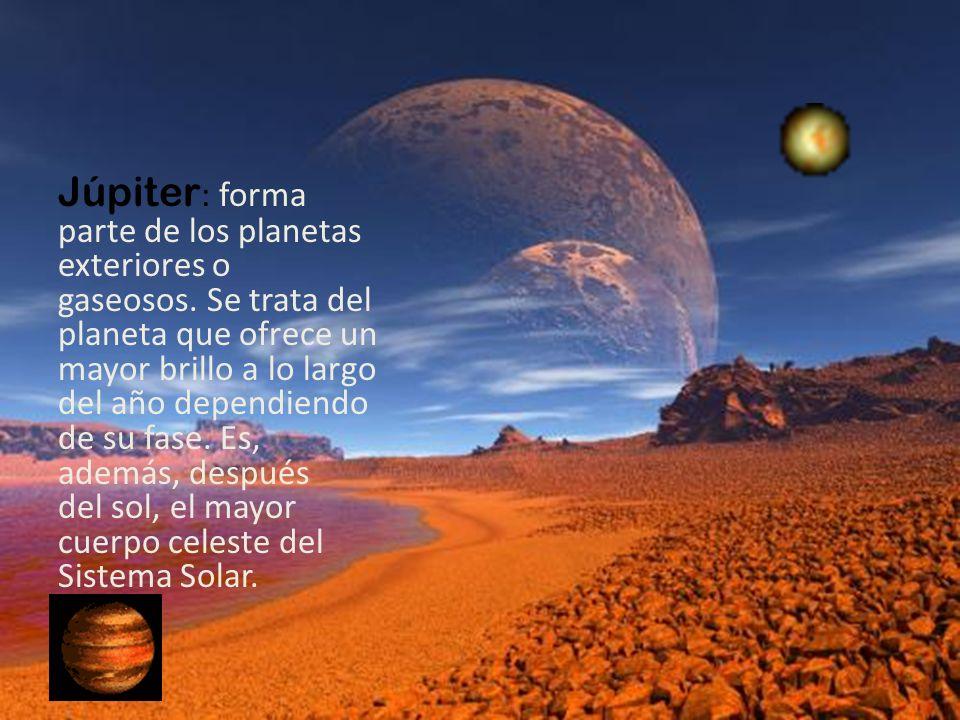 Júpiter: forma parte de los planetas exteriores o gaseosos