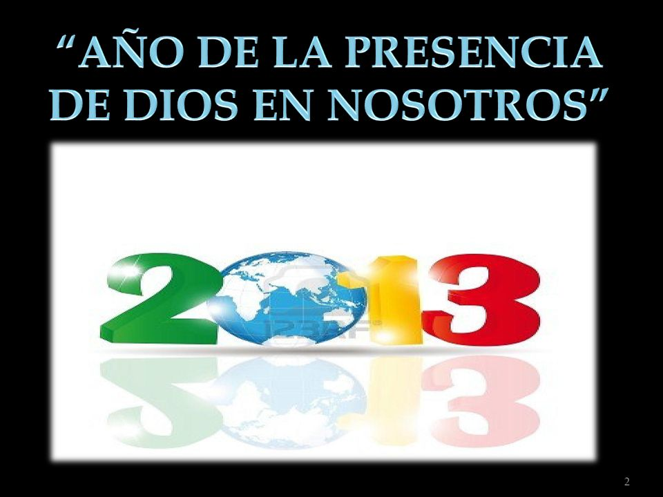 AÑO DE LA PRESENCIA DE DIOS EN NOSOTROS