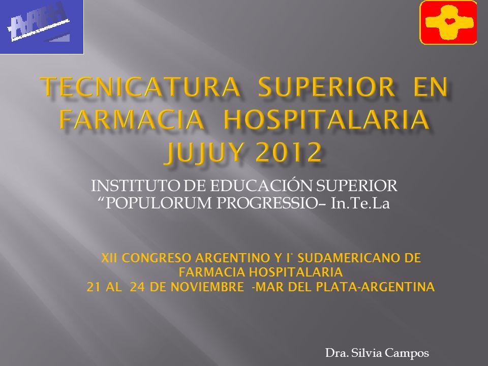 Tecnicatura Superior en Farmacia Hospitalaria Jujuy 2012