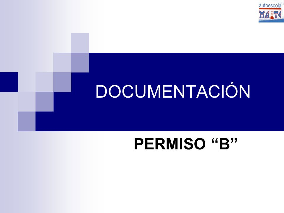 DOCUMENTACIÓN PERMISO B