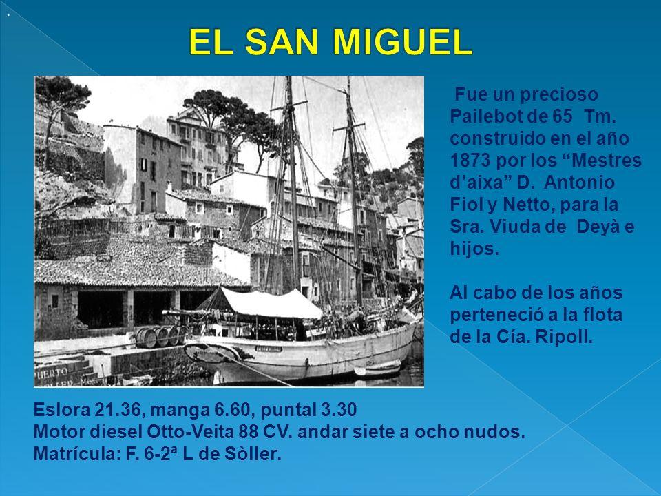 . EL SAN MIGUEL.