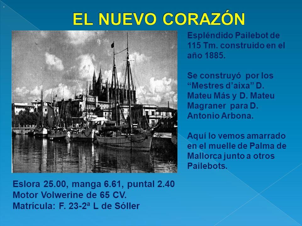 EL NUEVO CORAZÓN Eslora 25.00, manga 6.61, puntal 2.40