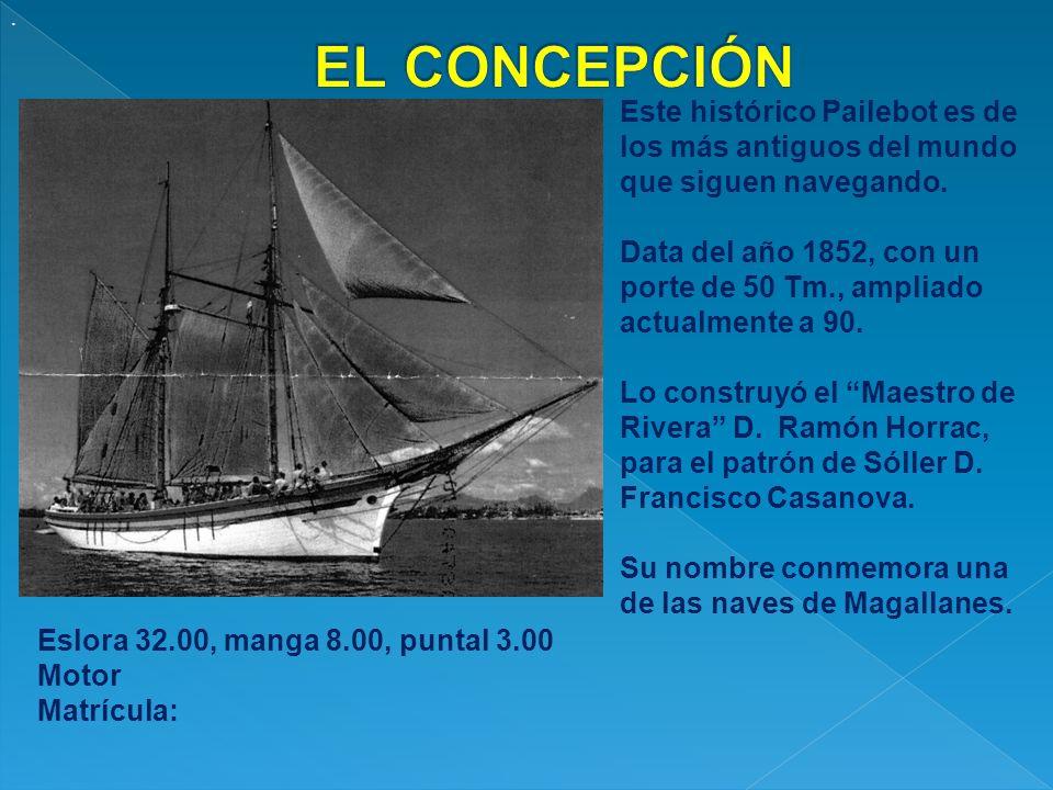 . EL CONCEPCIÓN. Este histórico Pailebot es de los más antiguos del mundo que siguen navegando.