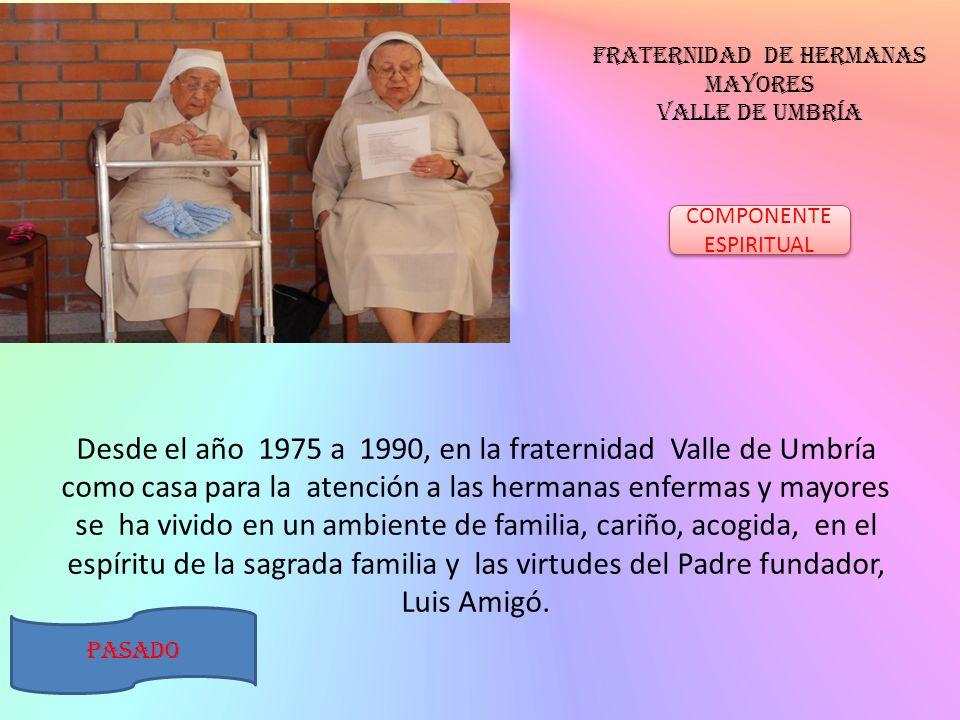 Fraternidad de hermanas mayores valle de umbría
