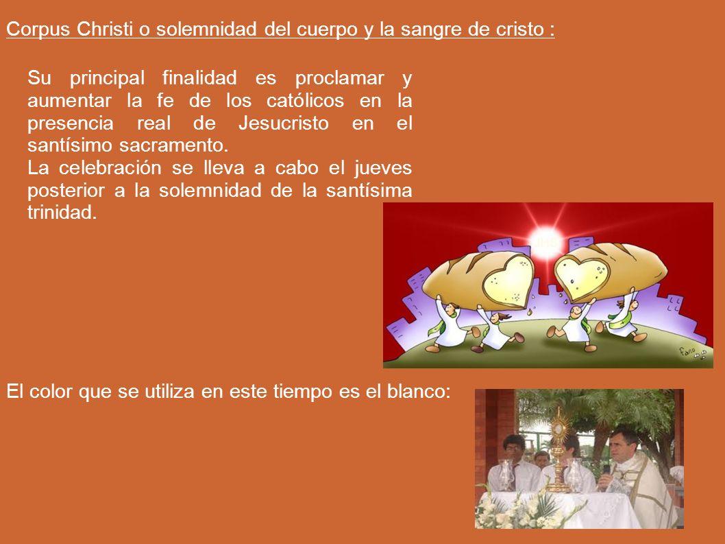 Corpus Christi o solemnidad del cuerpo y la sangre de cristo :